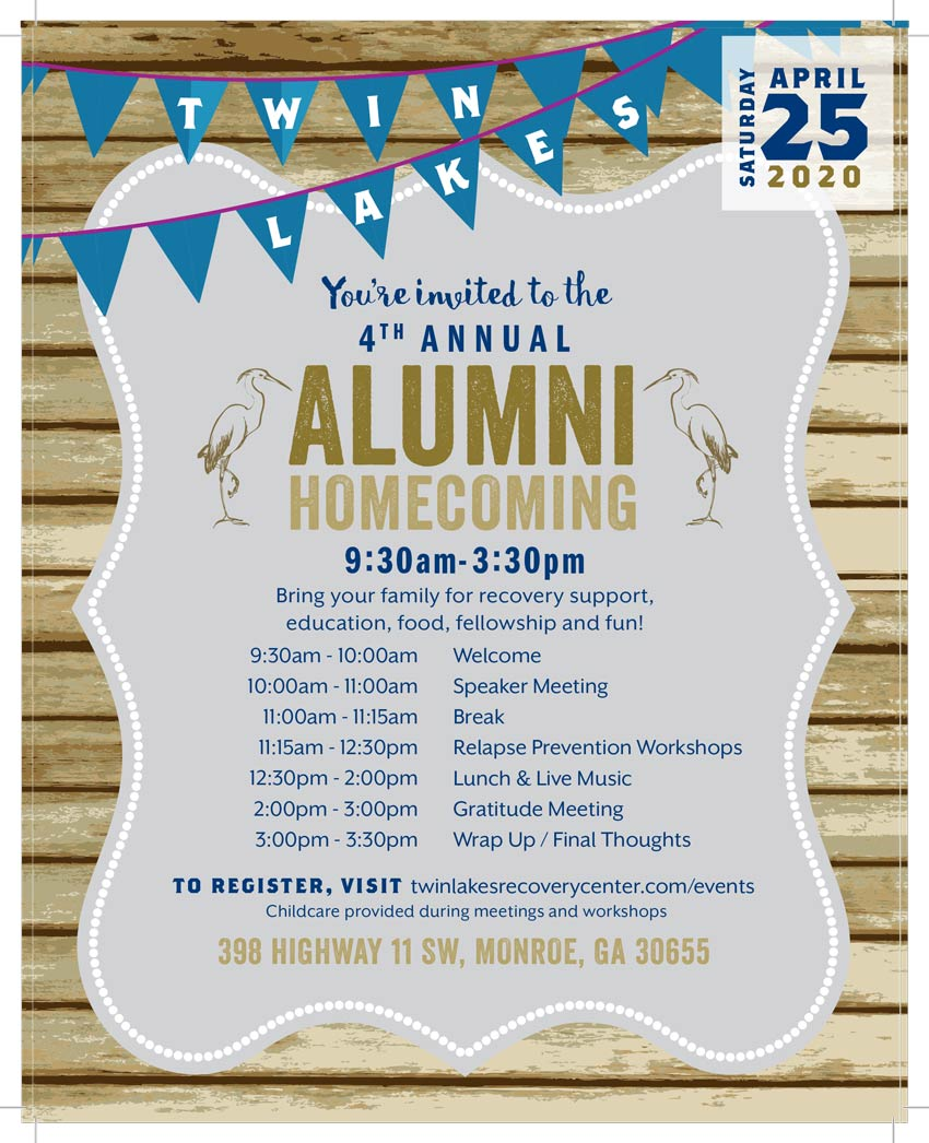 save the date - 4th Annual Alumni Gathering Saturday, April 25, 2020 - Twin Lakes Recovery Center